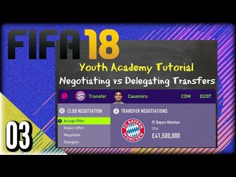 FIFA 18 Career Mode - Negotiate vs Delegate Transfers