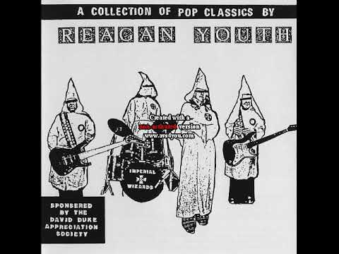 Reagan Youth A Collection of Pop Classics 17 Miss Teen America