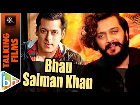 World Calls Salman Khan Bhai, I Call Him Bhau | Riteish Deshmukh