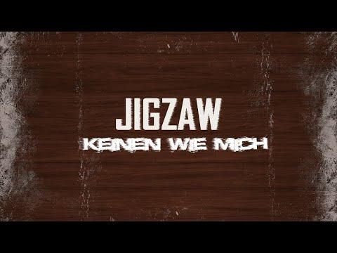 Jigzaw - Keinen Wie Mich (OFFICIAL VIDEO)