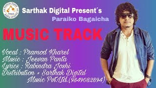 Nepali Karaoke Song Paraiko Bagaicha With Nepali Lyrics - Music Track By Pramok Kharel - Modern Song