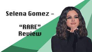 Selena Gomez - Rare REVIEW