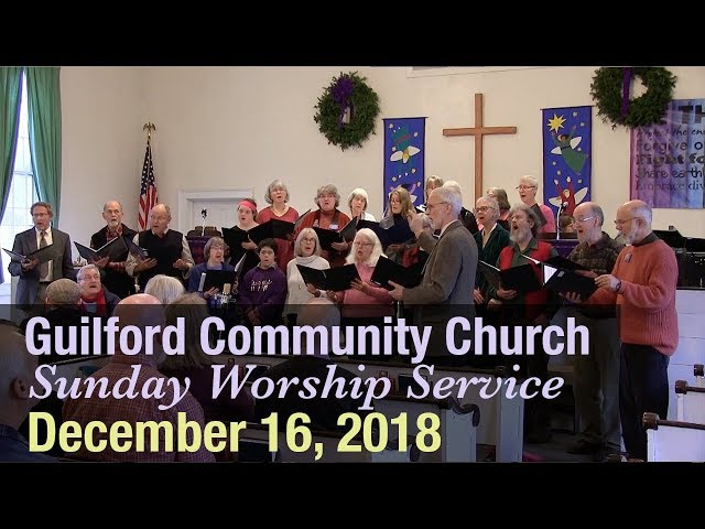 Guilford Church Service - 12/16/18