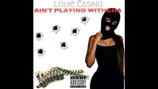 Louie Casino New 2015 Single Ain