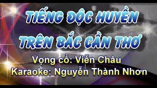 KARAOKE VC TIENG DOC HUYEN CAM TREN BAC CAN THO (KEP)