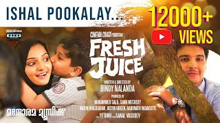 Ishal Pookalay | Fresh Juice Net Movie | Binoy Nalanda | Sanal VasuDev | Official Video Song