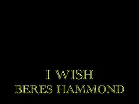 I Wish - Beres Hammond