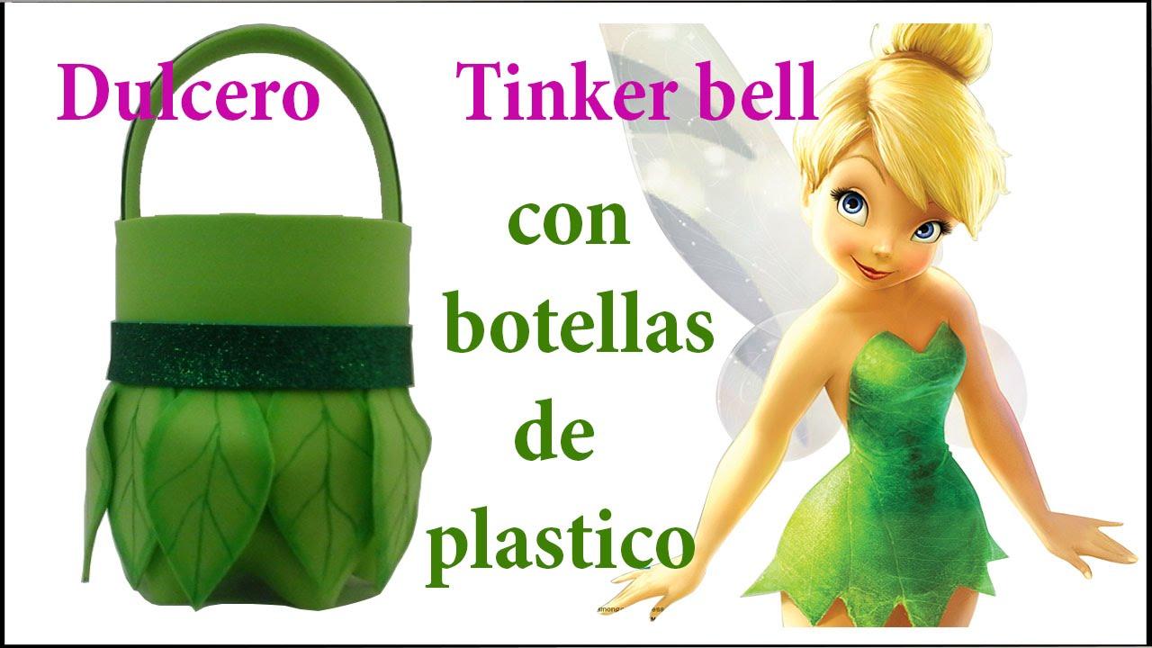 DULCERO DE TINKER BELL CON BOTELLAS DE PLASTICO - YouTube