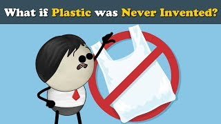 What if Plastic was Never Invented? | #aumsum