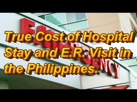 Philippines : True Cost of Emergency Room and Hospital Stay