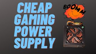 I Bought the CHEAPEST Gaming Power Supply So You Don't Have to
