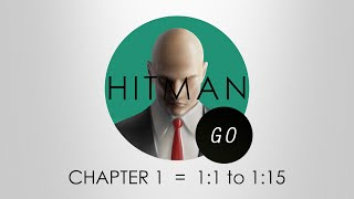 Hitman Go Walkthrough - Chapter 1 - Levels 1:1 to 1:15 - PS4 | Game-Set-Match Trophy Guide