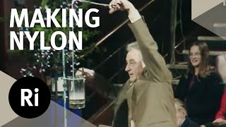 How Nylon Was Discovered - Christmas Lectures with George Porter