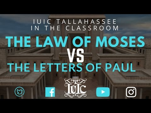 The Israelites:  The Law of Moses Vs  The Letters of Paul!!!