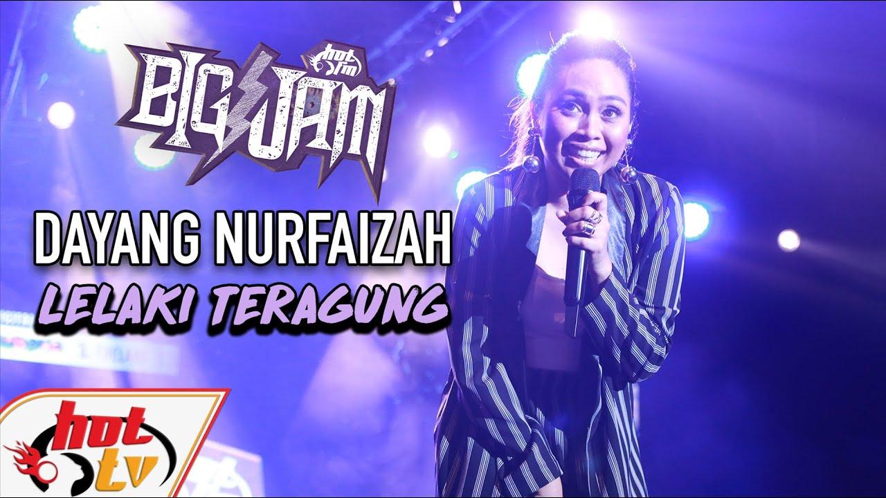Live Dayang Nurfaizah Lelaki Teragung Big Jam 2019 Youtube
