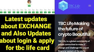 Latest updates  about EXCHANGE  and Also Updates  about login & apply  for tbc life card