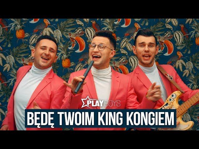 Playboys - Będę Twoim King Kongiem (Oficjalny teledysk)