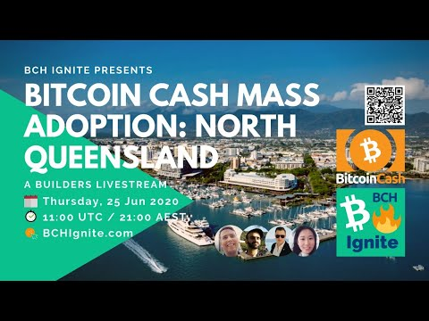 Bitcoin Cash Mass Adoption: North Queensland Australia