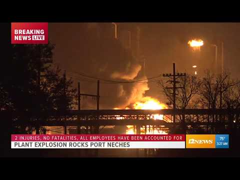 Plant Explosion, Fire Rocks Port Neches Early Wednesday Morning