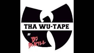 THE WU-TANG MIXTAPE BY DJ B-KILL