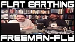 Freeman Fly - Talking Flat Earth on FreemanTV - Flache Erde