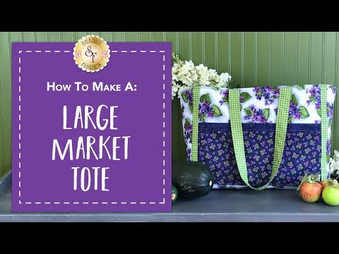 How to Make a Large Market Tote | with Jennifer Bosworth of Shabby Fabrics