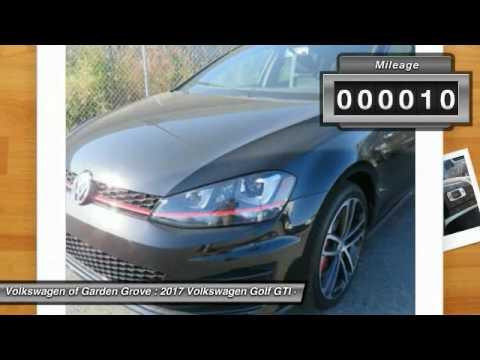 2017 Volkswagen Golf GTI Garden Grove CA HM036420 YouTube
