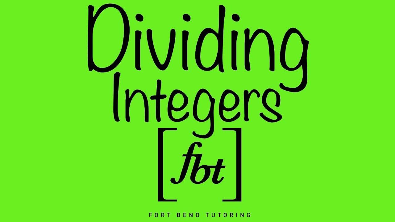 worksheet Dividing Integers dividing integers fbt youtube fbt