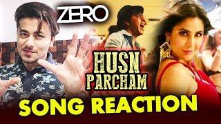 Husn Parcham Song | REVIEW | REACTION | Zero | Katrina Kaif, Shahrukh Khan