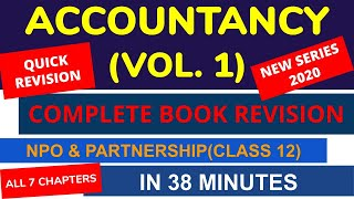 Accountancy Vol 1 Complete Book Revision Class 12 CBSE Must Watch 2020