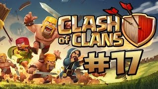 CLASH OF CLANS #17 - Base umbauen & Kein RANG mehr ★ Let's Play Clash of Clans