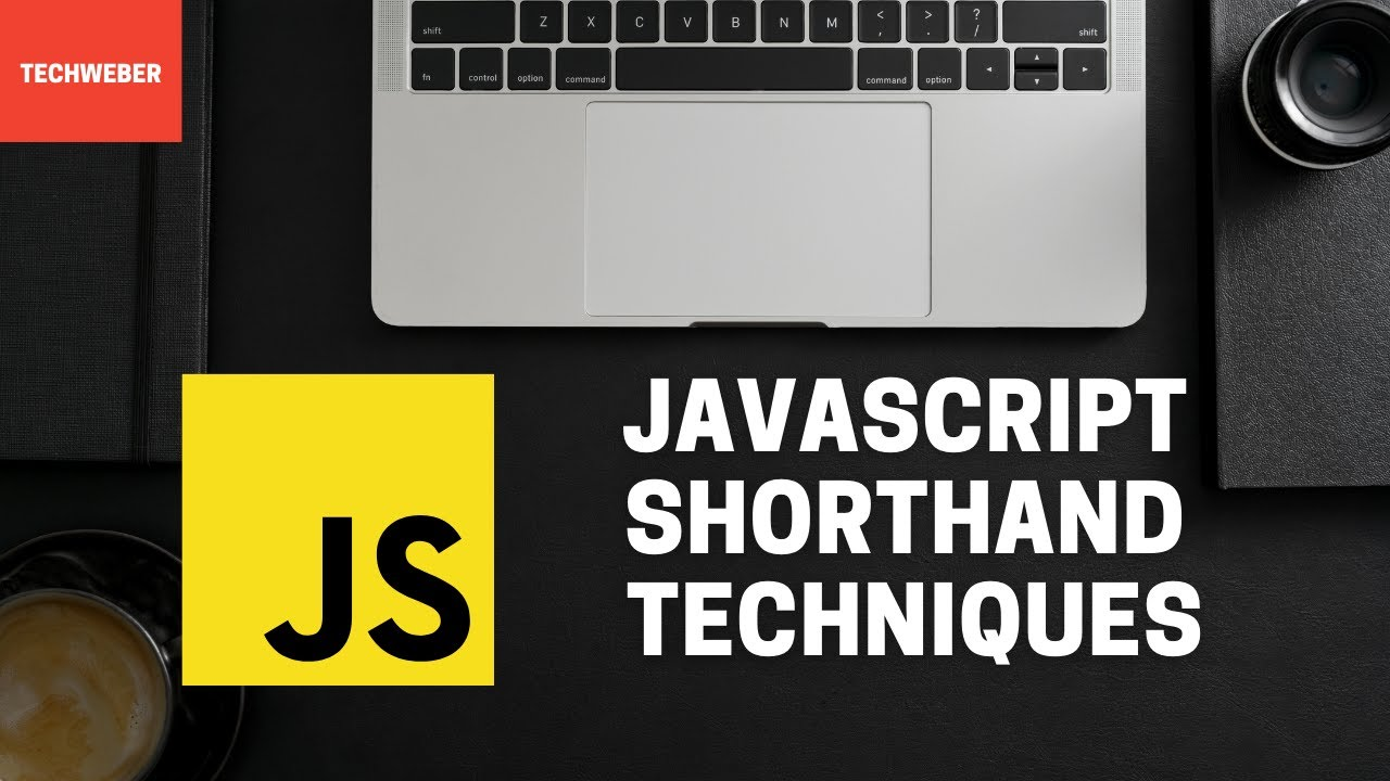 Learn How to Use Javascript Shorthand Techniques