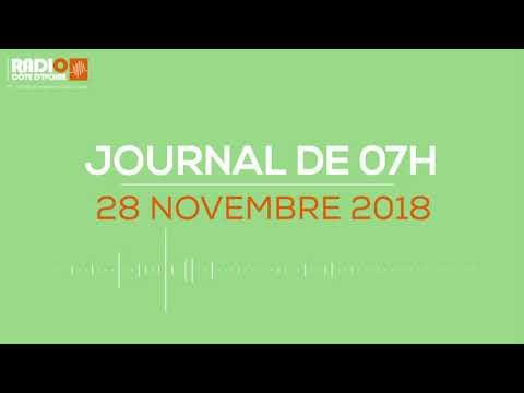 Le journal de 07h du 28 Novembre 2018 - Radio Côte d'Ivoire