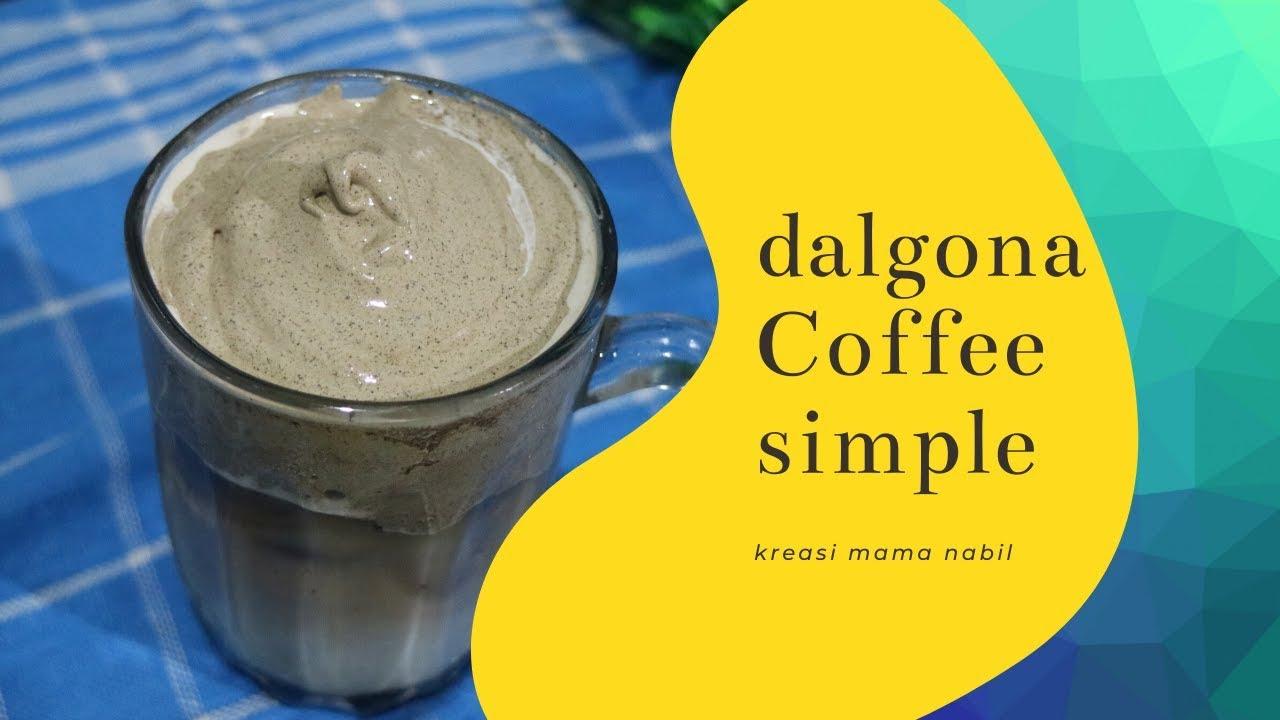 Membuat DALGONA COFFEE Cepat Tanpa Mixer - Murah dan ...