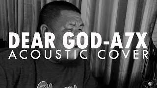 ต้อง รังสิต - Dear God (Avenged Sevenfold Acoustic Cover)