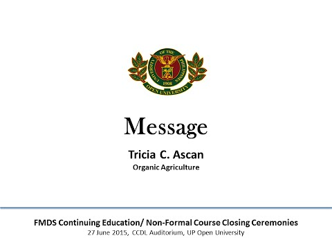Message from Tricia Ascan, a graduate of Organic Agriculture course.