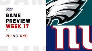 Philadelphia Eagles vs New York Giants Week 17 NFL Game Preview