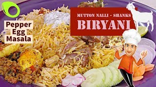 Mutton Nalli Biryani - Egg Pepper Masala