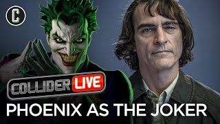 The Joker Images, Where Will Joaquin Phoenix's Version Rank ? - Collider Live #12