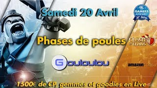 Tournoi Clash of Clans Gamers Assembly - Phases de poules 1er Jour - 1500€ Cash Prize