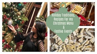 Lauren's Vlog: Holiday Traditions, Recipes For My Christmas Menu, & Festive Events!