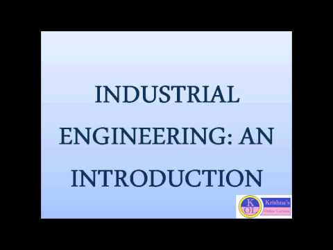 INDUSTRIAL ENGINEERING: AN INTRODUCTION