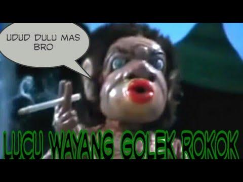 Atraksi Wayang Golek Udud Dulu ( Merokok )