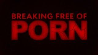 Breaking Free Of Porn | Pastor Shane Idleman
