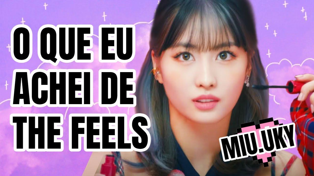 Download 🟣 MINHA OPINIÃO HONESTA SOBRE THE FEELS TWICE