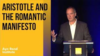 """Aristotle and The Romantic Manifesto"" by Robert Mayhew"