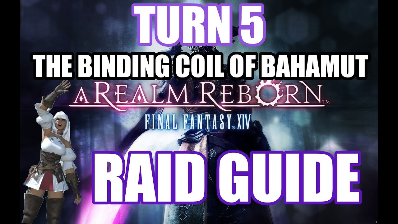 The Binding Coil of Bahamut - Turn 5 - Final Fantasy XIV A Realm