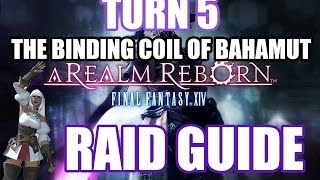 the binding coil of bahamut turn 5 raid guide final fantasy xiv a realm reborn