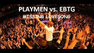 Playmen - Love Song vs EBTG - Missing (Prince Mash Up)