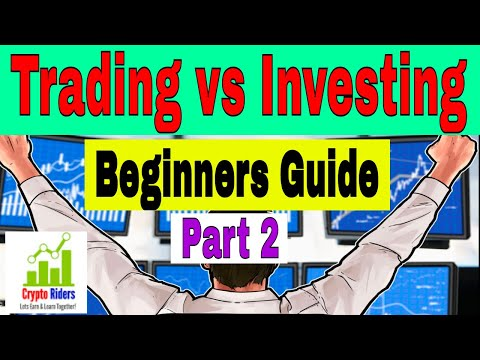 Trading Vs Investing   Beginners Guide   Part 2